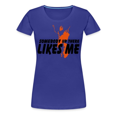 Somebody likes me - Vrouwen Premium T-shirt