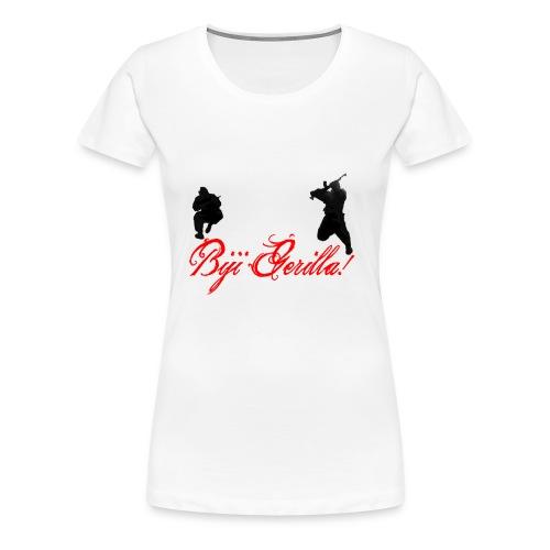 Biji Gerilla!  - Frauen Premium T-Shirt