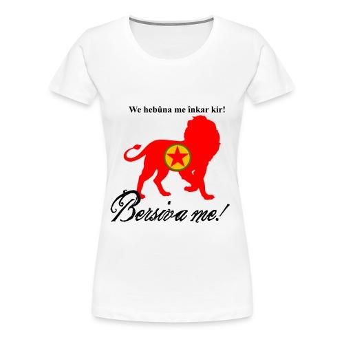 Bersîva me!  - Frauen Premium T-Shirt