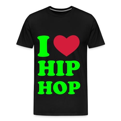 I LOVE HIP HOP T-SHIRTS - Maglietta Premium da uomo