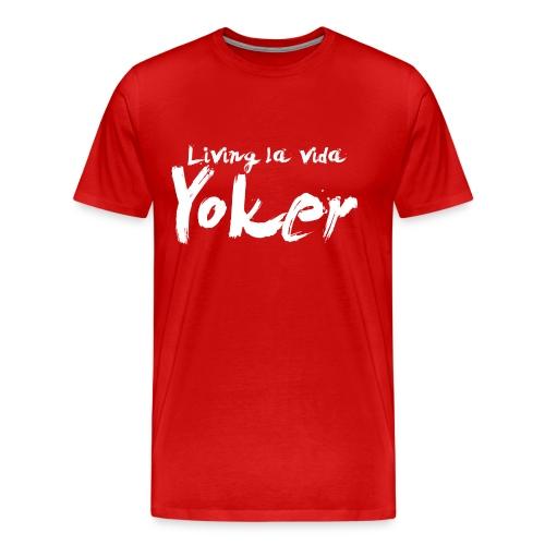 Living La Vida Yoker - Men's Premium T-Shirt