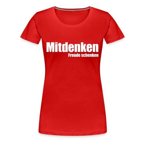 Mitdenken - Frauen Premium T-Shirt