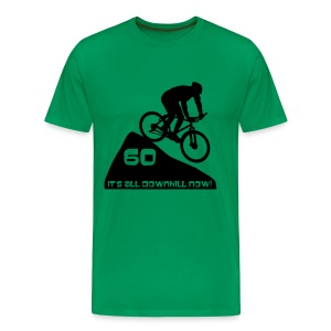 It's all downhill now - birthday 60 - Men's Premium T-Shirt