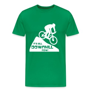 It's all downhill now! - Men's Premium T-Shirt