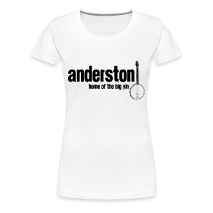 Anderston, Home of the Big Yin - Women's Premium T-Shirt