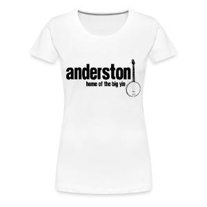 Anderston, Home of the Big Yin - Women's Premium T-Shirt