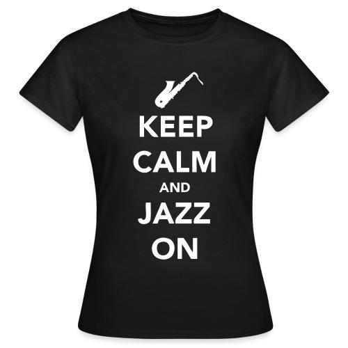 Keep Calm - Sax - Women's T-Shirt