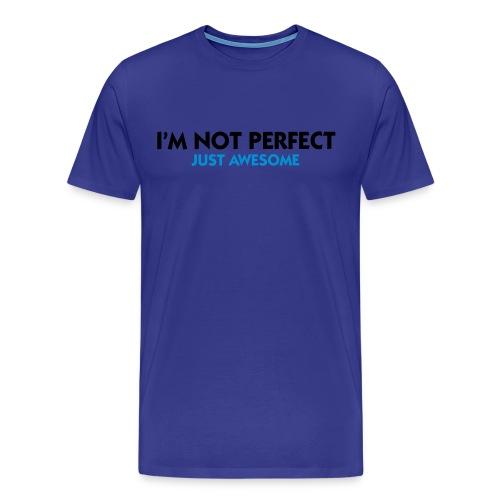 I´m not Perfect - Männer Premium T-Shirt