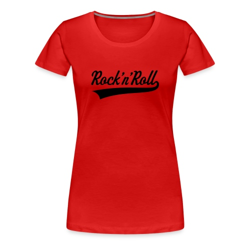 Rock and Roll, Rockabella - Frauen Premium T-Shirt