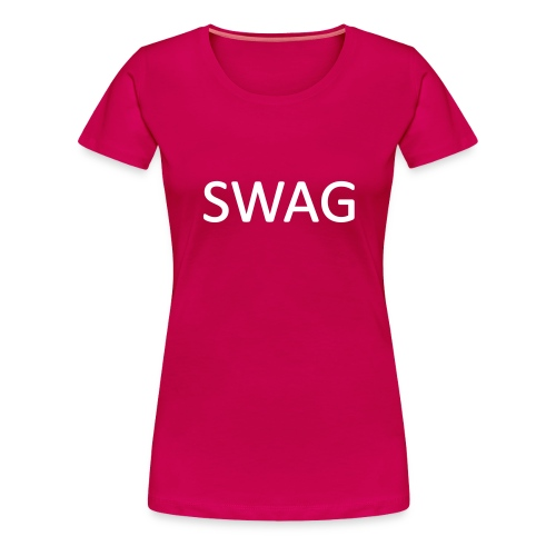 Swag vrouwenshirt - Vrouwen Premium T-shirt