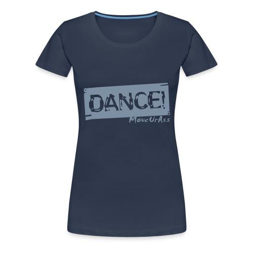 T-Shirt - Dance silver - Frauen Premium T-Shirt