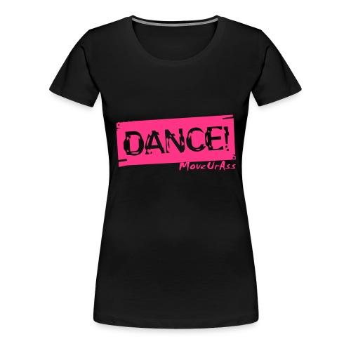 T-Shirt - Dance pink - Frauen Premium T-Shirt