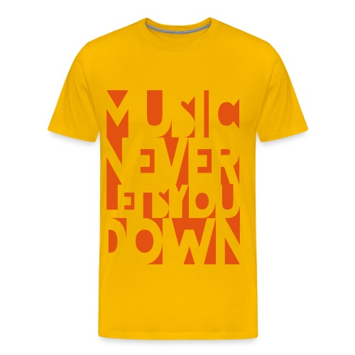 Music Never Lets You Down - Männer Premium T-Shirt