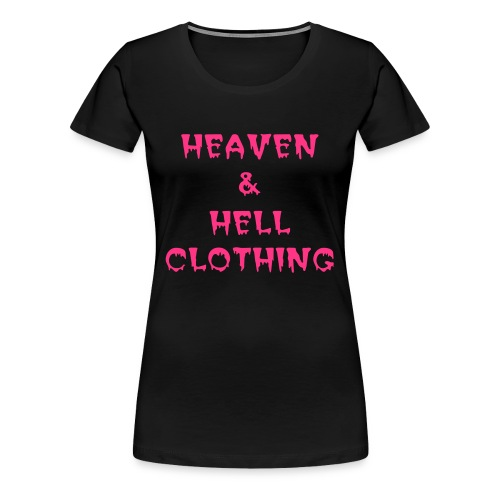 Heaven & Hell Ladies - Women's Premium T-Shirt