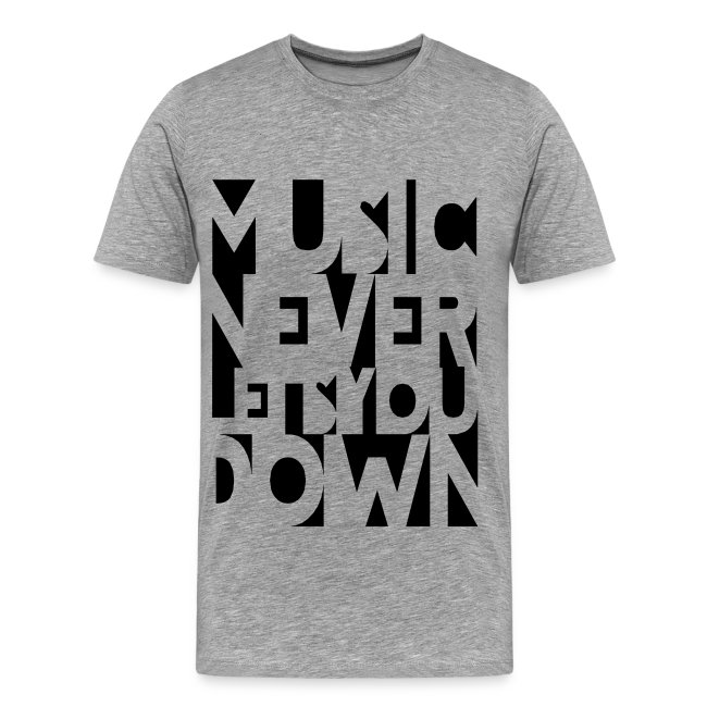 Music Never Lets You Down