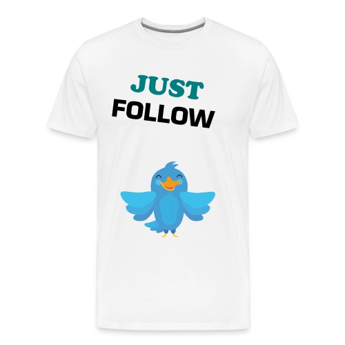Mannenshirt - JUST FOLLOW - Mannen Premium T-shirt