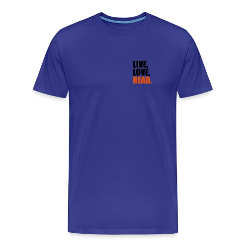 Live, Love, Read - Premium-T-shirt herr