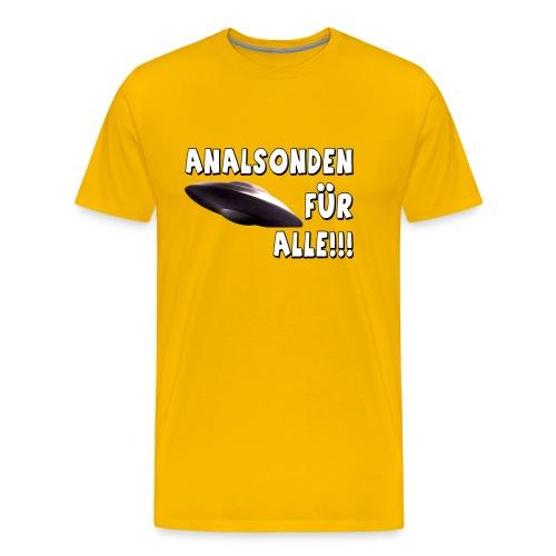 Analsonden für alle!!! - Männer Premium T-Shirt