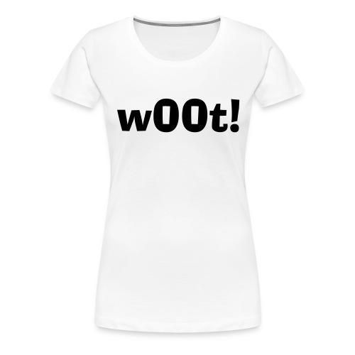 w00t! Womens T Shirt - Women's Premium T-Shirt