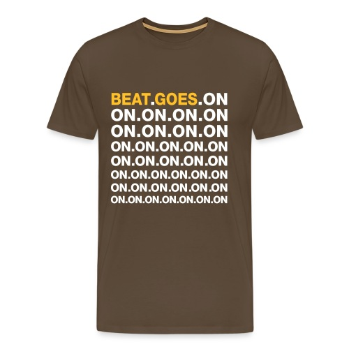 BEAT.GOES.ON - Männer Premium T-Shirt