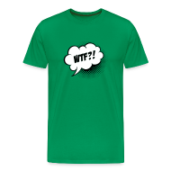 T-Shirts ~ Men's Premium T-Shirt ~ Speech balloon What the fuck T-shirts