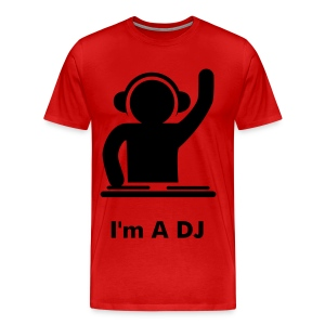 I'm a DJ - Men's Premium T-Shirt