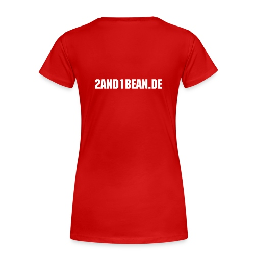 2&1 Bean Fanshirt Girls - Frauen Premium T-Shirt