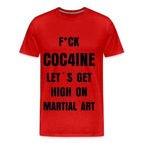 F'ck cocaine red - Herre premium T-shirt