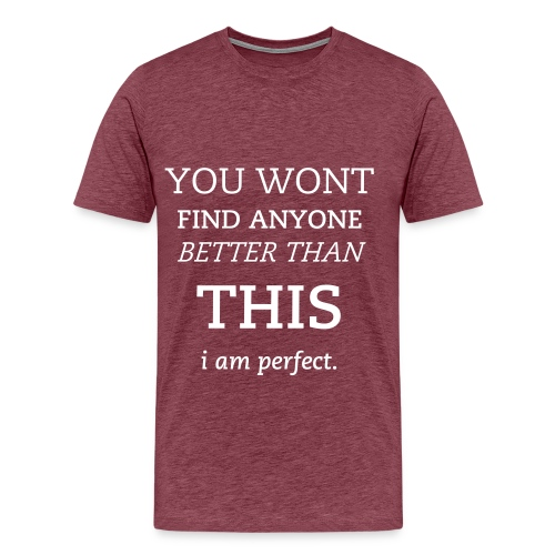 Perfection is Sweet - Men's Premium T-Shirt