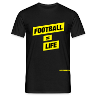 T-Shirts ~ Men's T-Shirt ~ Football = Life - Men's T-Shirt