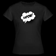 T-Shirts ~ Women's T-Shirt ~ Speech balloon Kapow! T-shirts
