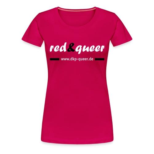 red&queer pink - Frauen Premium T-Shirt