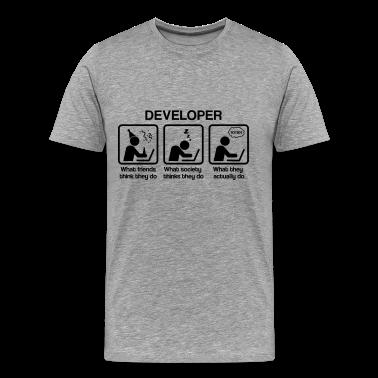 Developer - What my friends think I do T-shirt