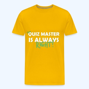 The Quiz Master is always right T-Shirt in Yellow - Men's Premium T-Shirt