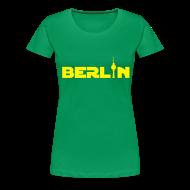 T-Shirts ~ Frauen Premium T-Shirt ~ Berlin (Girlie)