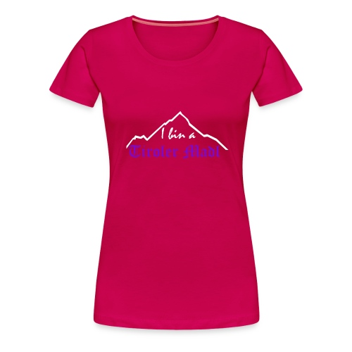 Tiroler Madl - girlieshirt pink - Frauen Premium T-Shirt