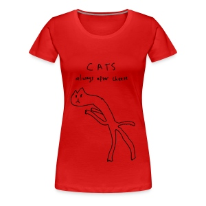 Cats. Always After Cheese - Women's Premium T-Shirt