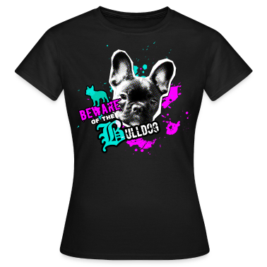 Bully, french bulldog - Attention danger T-Shirts