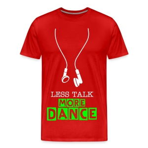 less talk more dance (purple) - Men's Premium T-Shirt
