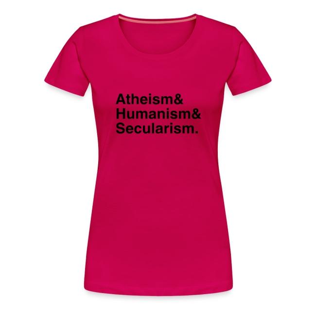 0550ae46b6 Daves T-Shirt Emporium   Atheism & Humanism & Secularism. - Women's ...