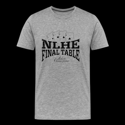 NLHE Final Table (black oldstyle) - Männer Premium T-Shirt