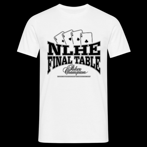 NLHE Final Table (black) - Männer T-Shirt