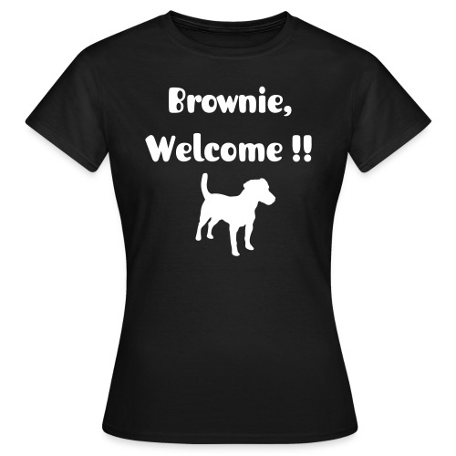 welcome brownie - T-shirt Femme