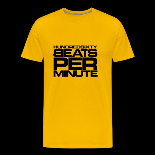 160 BPM - hundredsixty beats per minute (black) - Miesten premium t-paita