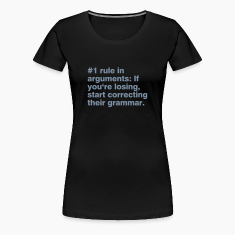 #1 rule in arguments T-Shirts