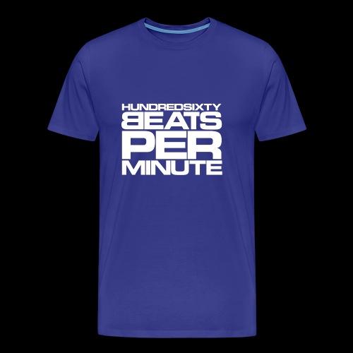 160 BPM - hundredsixty beats per minute (white) - Miesten premium t-paita