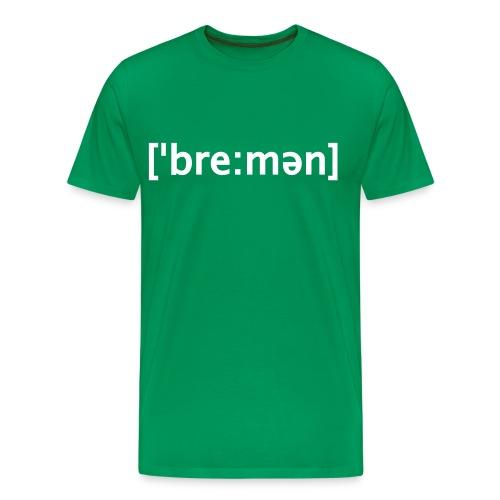 Bremen Lautschrift T-Shirt  - Männer Premium T-Shirt