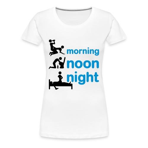 Morning, Noon & Night - Women's Premium T-Shirt