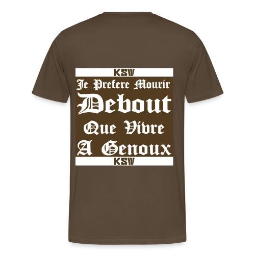 Je prefere mourir debout que vivre a genoux - T-shirt Premium Homme