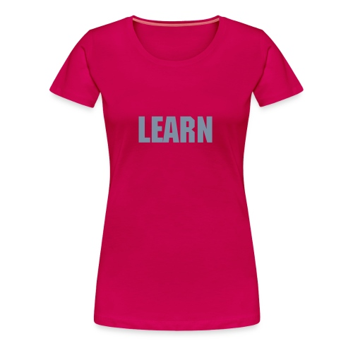 LEARN - Machibe - Women's Premium T-Shirt